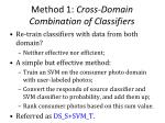 method 1 cross domain combination of classifiers