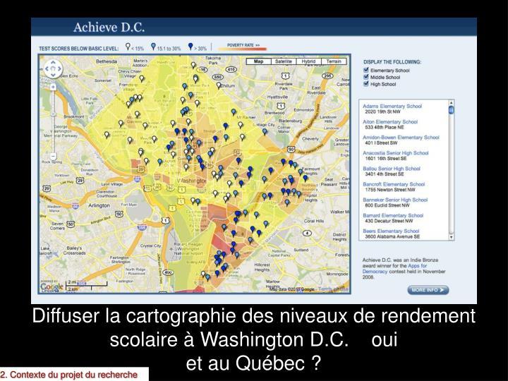Diffuser la cartographie des niveaux de rendement scolaire à Washington D.C.    oui