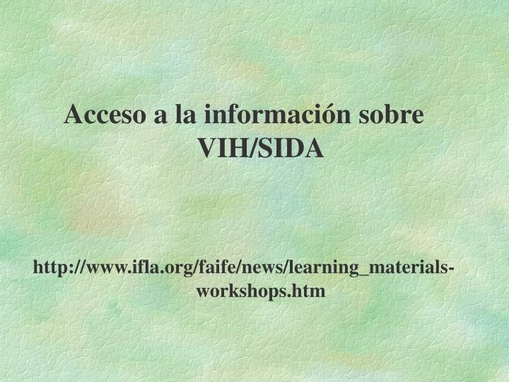 Acceso a la información sobre VIH/SIDA