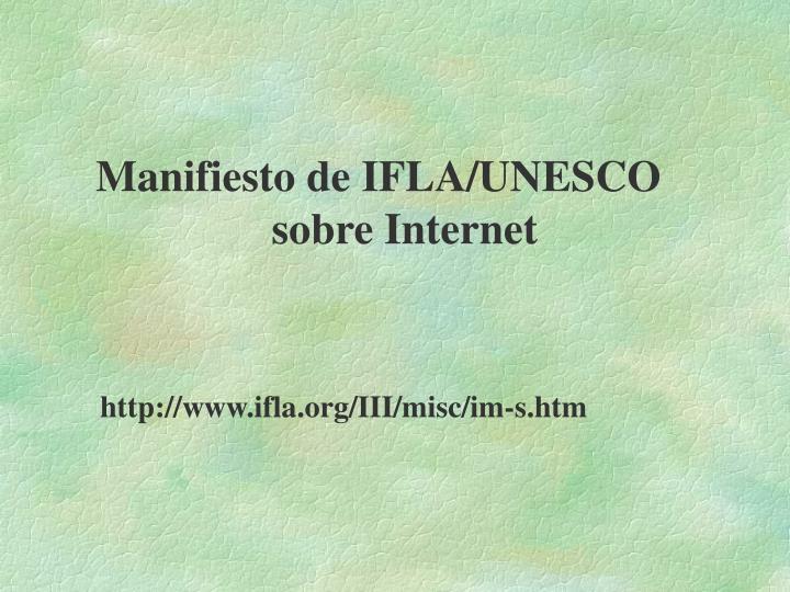 Manifiesto de IFLA/UNESCO sobre Internet