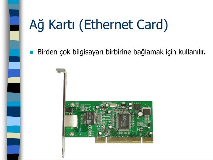 Ağ Kartı (Ethernet Card)