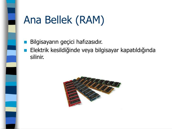 Ana Bellek (RAM)