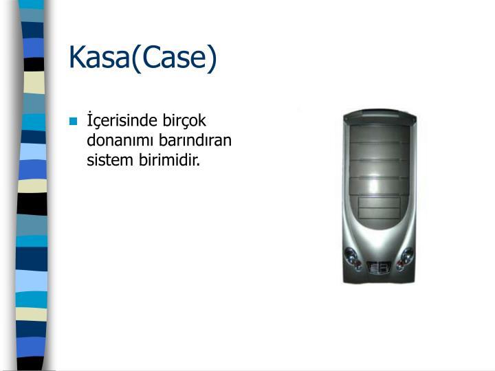 Kasa(Case)