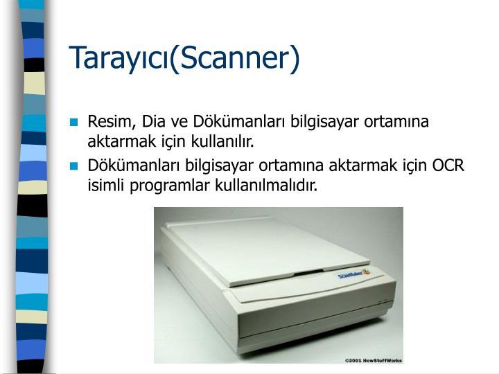 Tarayıcı(Scanner)