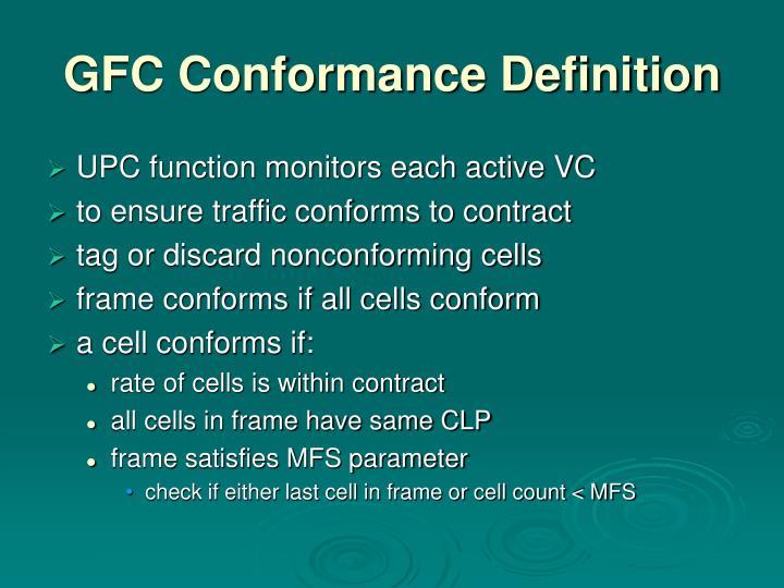 GFC Conformance Definition