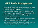 gfr traffic management