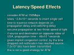 latency speed effects