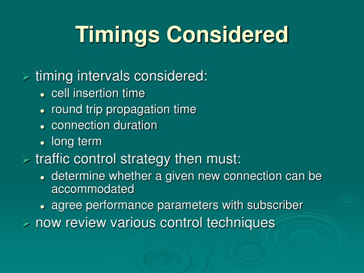 Timings Considered