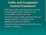 traffic and congestion control framework