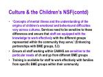 culture the children s nsf contd