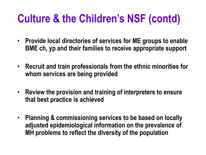 Culture & the Children's NSF (contd)