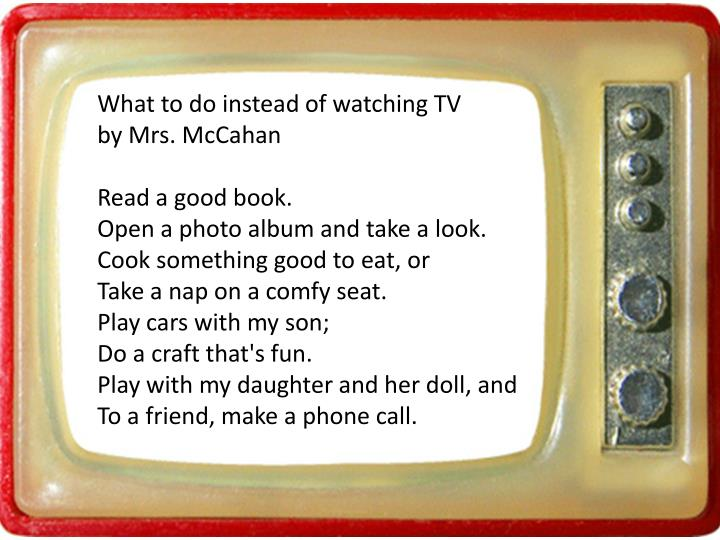 What to do instead of watching TV
