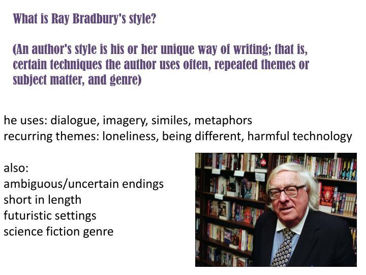 What is Ray Bradbury's style