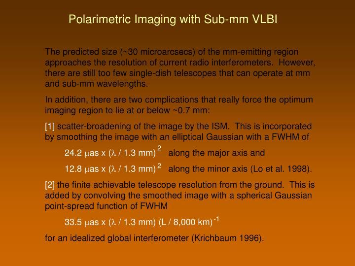 Polarimetric Imaging with Sub-mm VLBI