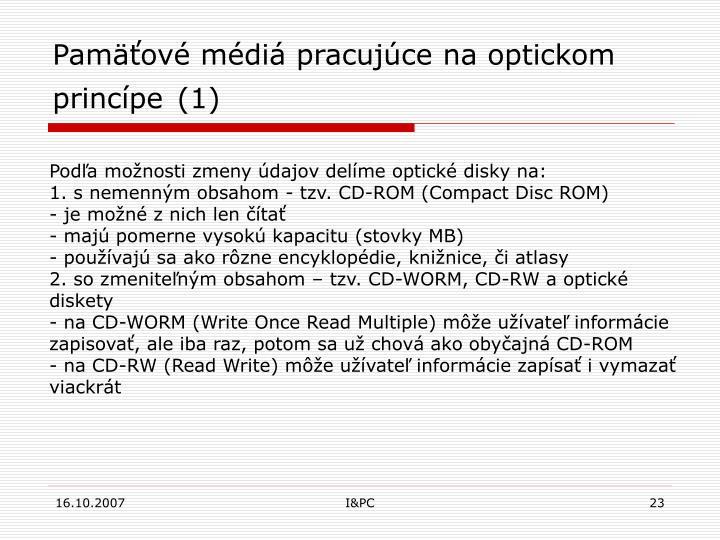 Pamäťové médiá pracujúce na optickom princípe