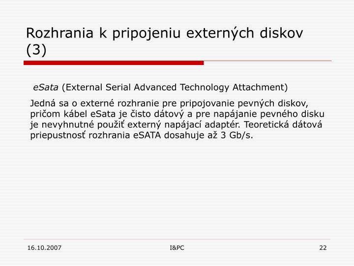 Rozhrania kpripojeniu externých diskov
