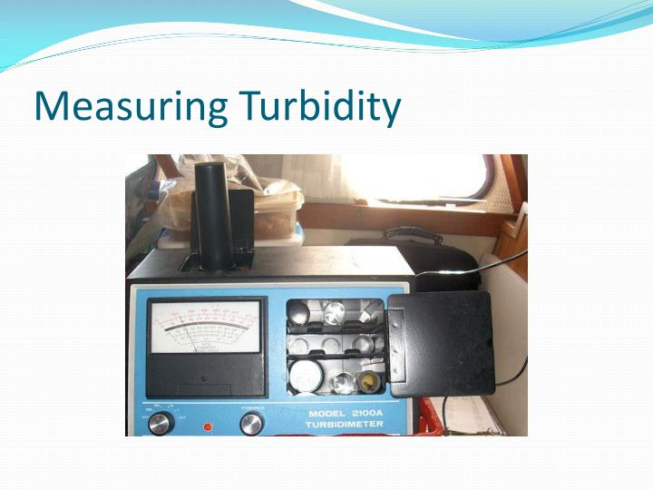 Measuring Turbidity