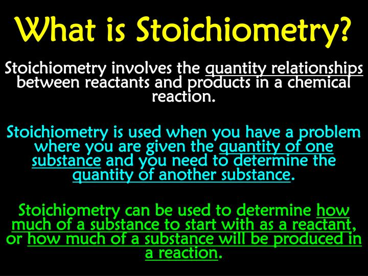 What is Stoichiometry?