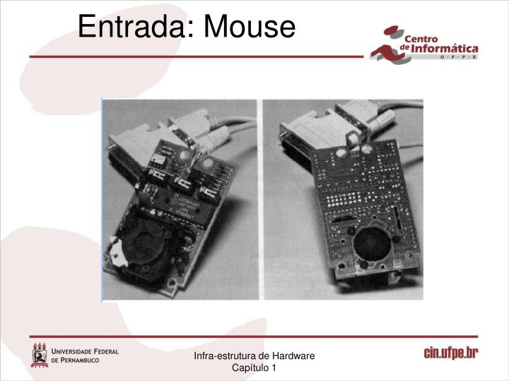 Entrada: Mouse