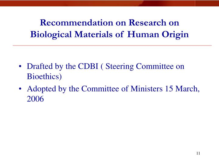 Recommendation on Research on Biological Materials of Human Origin