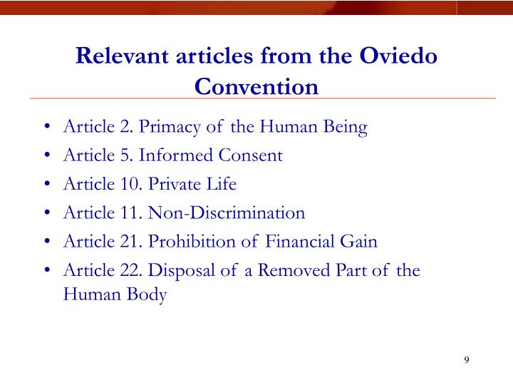 Relevant articles from the Oviedo Convention