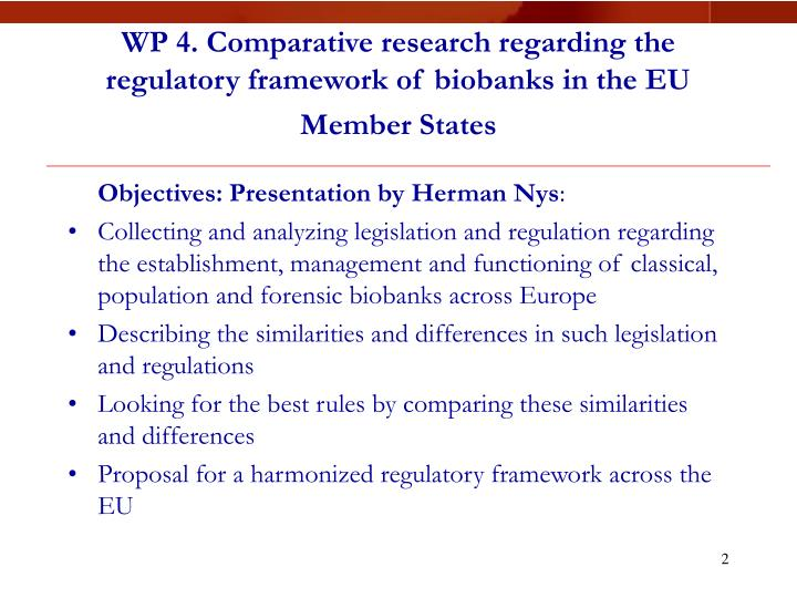 WP 4. Comparative research regarding the regulatory framework of biobanks in the EU Member States