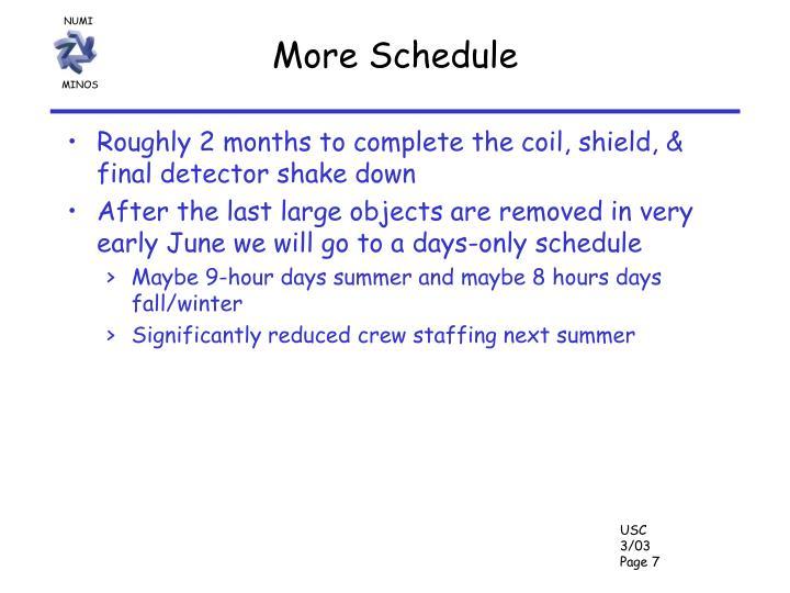 More Schedule