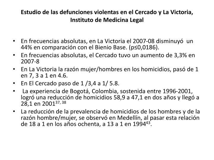 Estudio de las defunciones violentas en el Cercado y La Victoria, Instituto de Medicina Legal