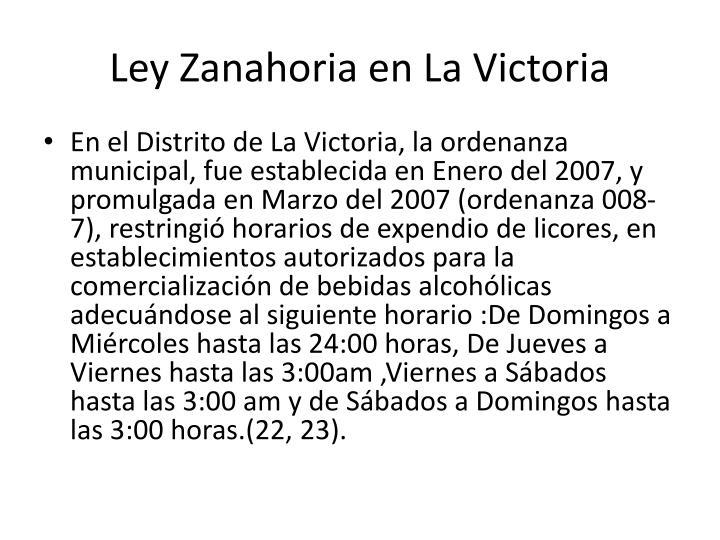 Ley Zanahoria en La Victoria