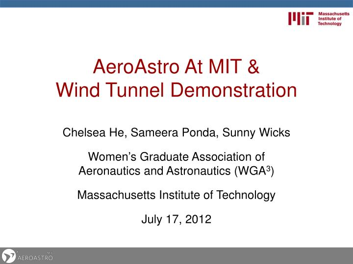 Aeroastro at mit wind tunnel demonstration