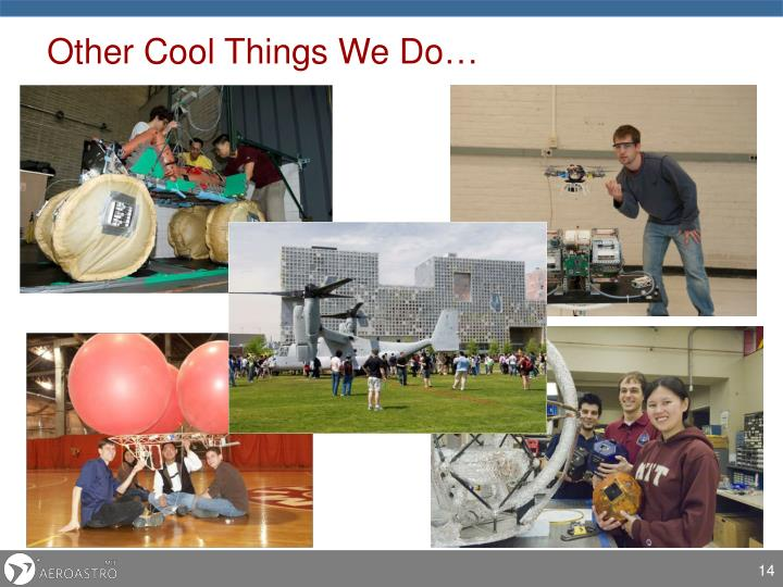 Other Cool Things We Do…