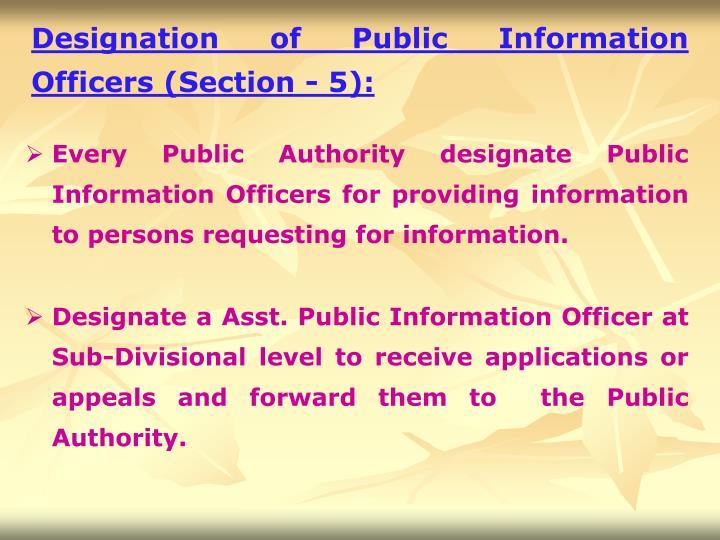 Designation of Public Information Officers (Section - 5):