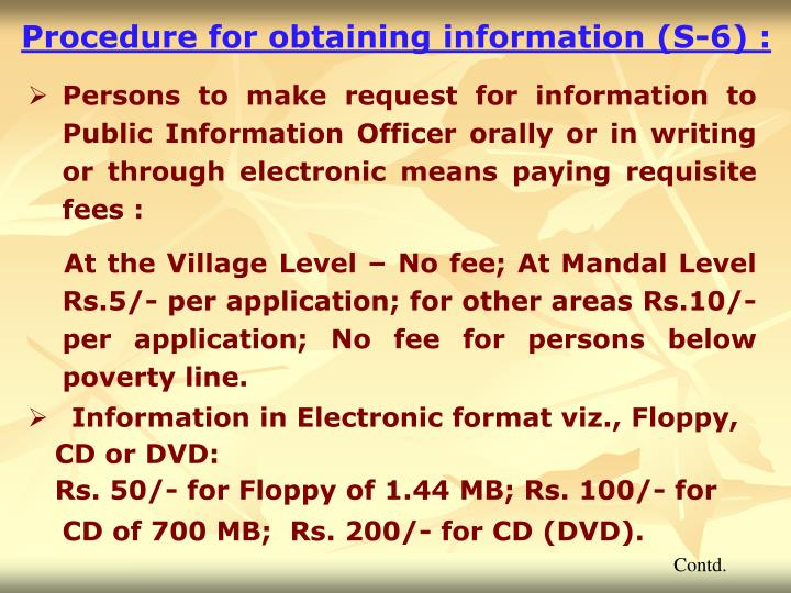 Procedure for obtaining information (S-6) :