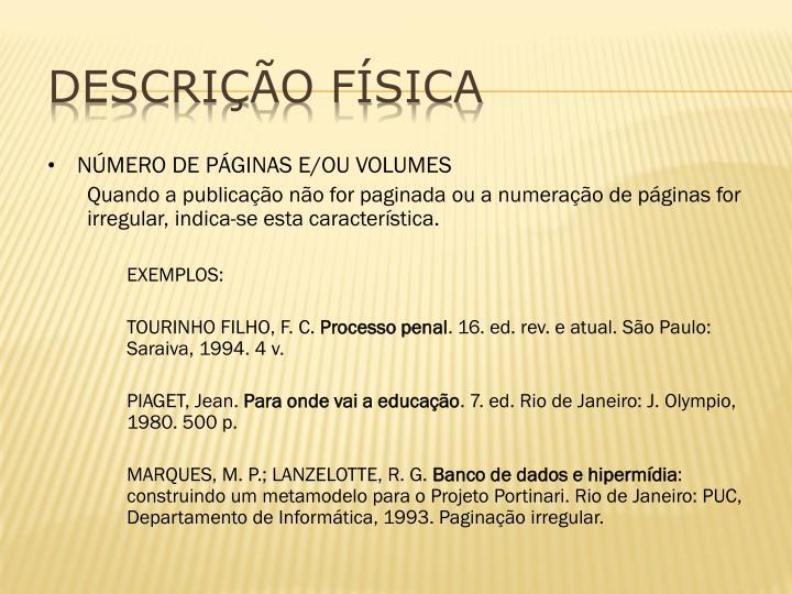 NÚMERO DE PÁGINAS E/OU VOLUMES