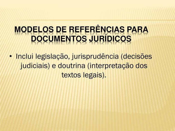 Modelos de referências para documentos jurídicos