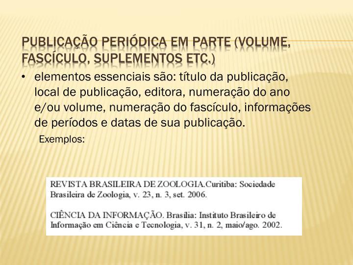Publicação periódica em parte (volume, fascículo, suplementos etc.)