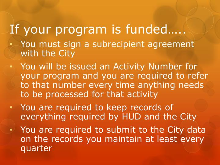 If your program is funded…..