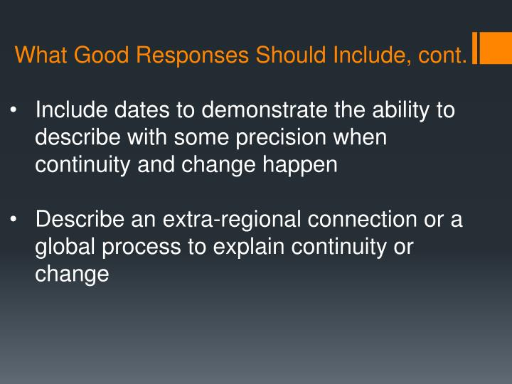 What Good Responses Should Include, cont.