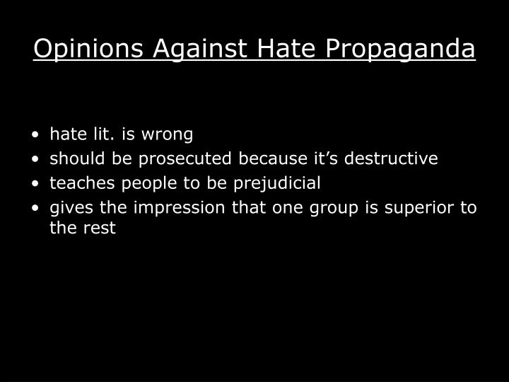 Opinions Against Hate Propaganda
