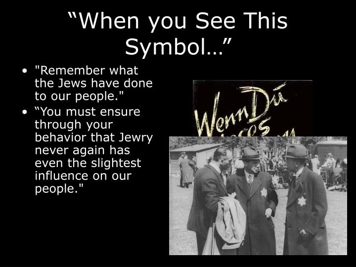 """When you See This Symbol…"""