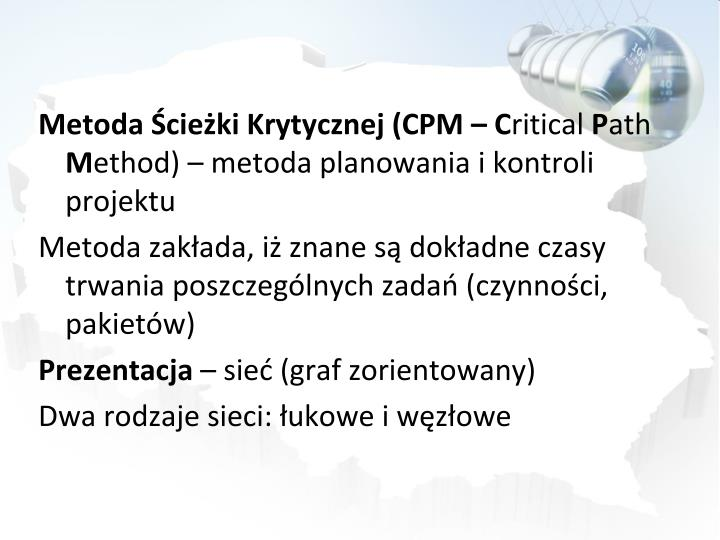 Metoda Ścieżki Krytycznej (CPM –