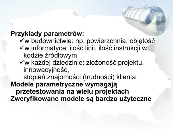 Przykłady parametrów: