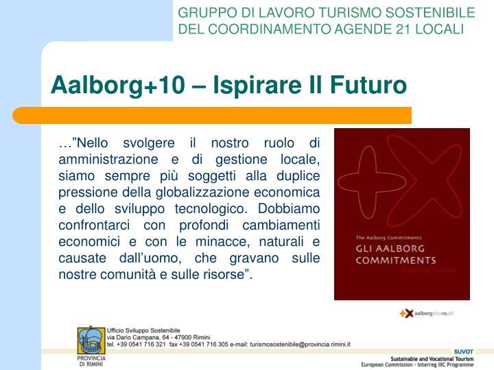 Aalborg+10 – Ispirare Il Futuro