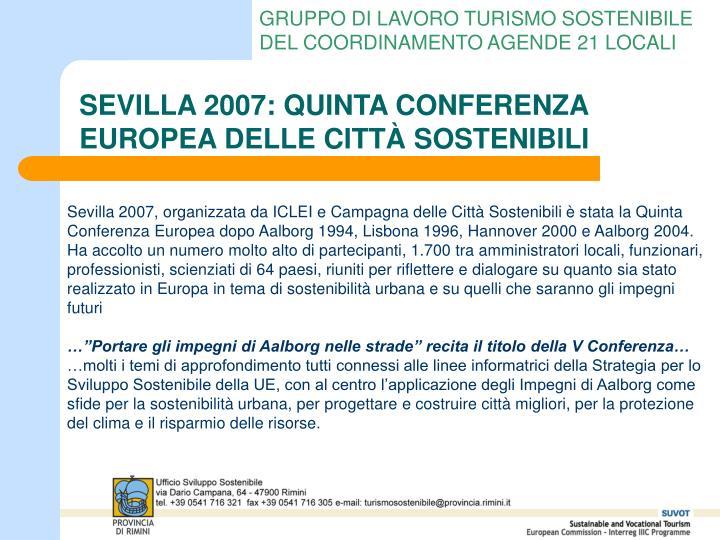 SEVILLA 2007: QUINTA CONFERENZA EUROPEA DELLE CITTÀ SOSTENIBILI
