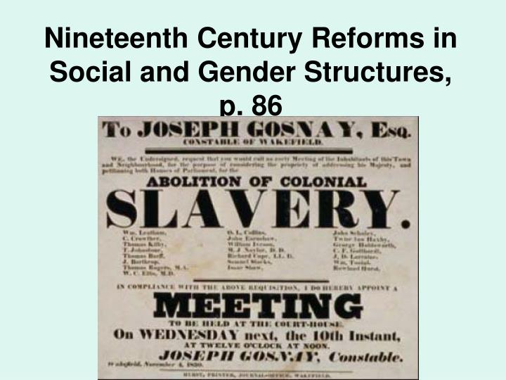 Nineteenth Century Reforms in Social and Gender Structures,