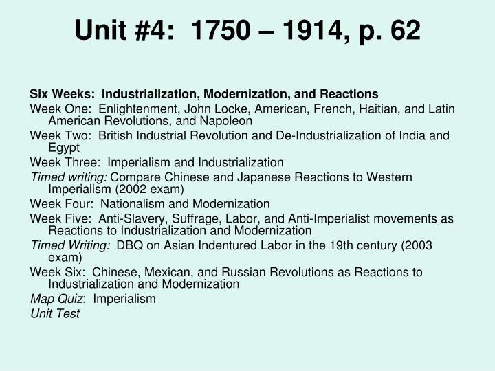 Unit #4:  1750 – 1914, p. 62