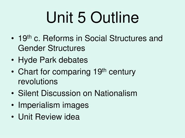 Unit 5 outline