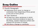 when it comes to writing an outline for a historical analysis essay which of the following The type of writing for a profile essay is less rigidly than the thesis of an argumentative or critical analysis paper and life history.