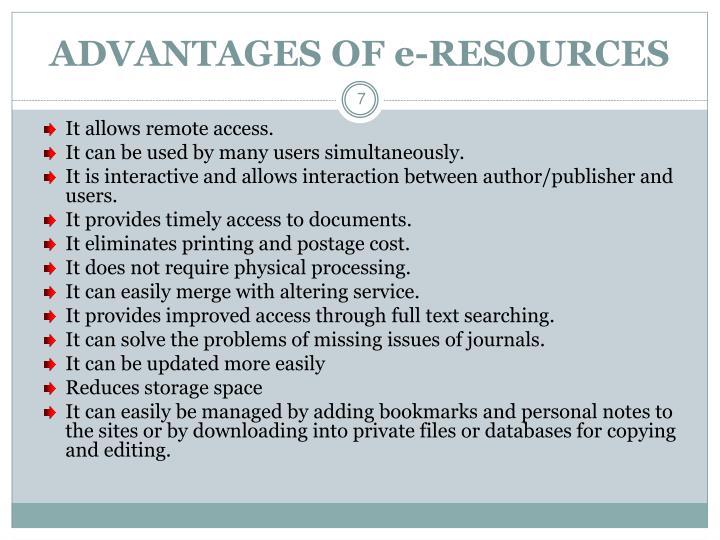 ADVANTAGES OF e-RESOURCES