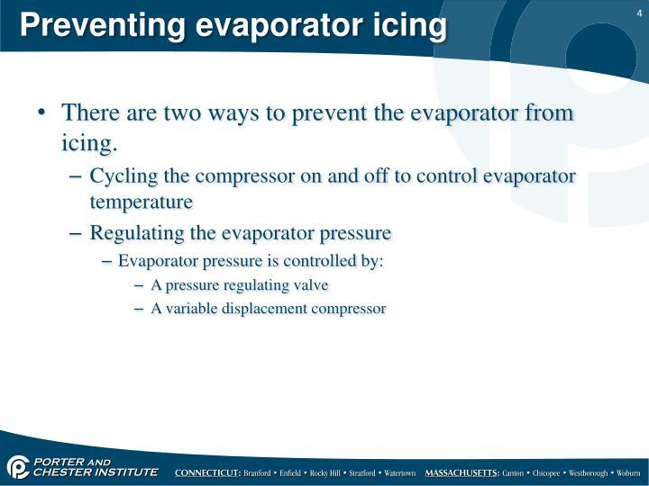 Preventing evaporator icing